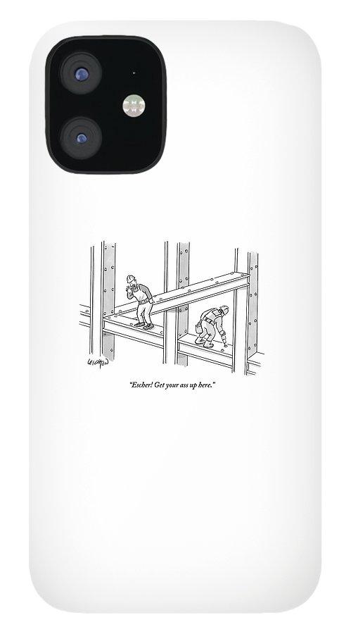 Escher Get your ass up here iPhone 12 Case