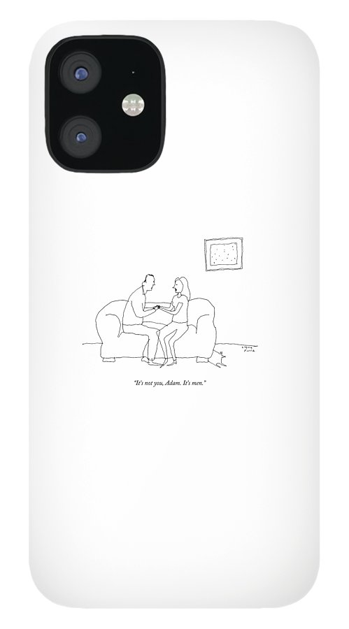 A Woman Says To A Man IPhone 12 Case