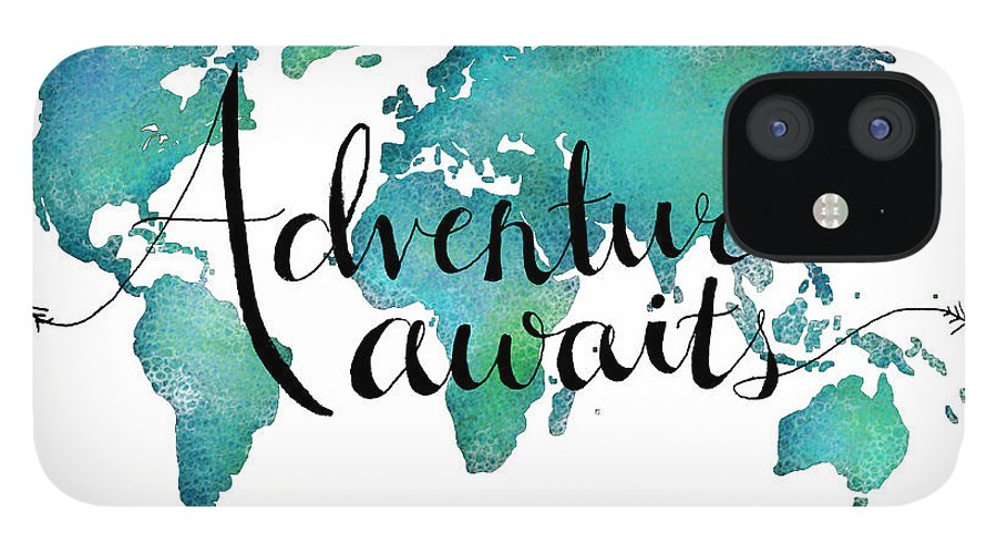 Adventure Awaits iPhone 12 Case featuring the digital art Adventure Awaits - Travel Quote on World Map by Michelle Eshleman