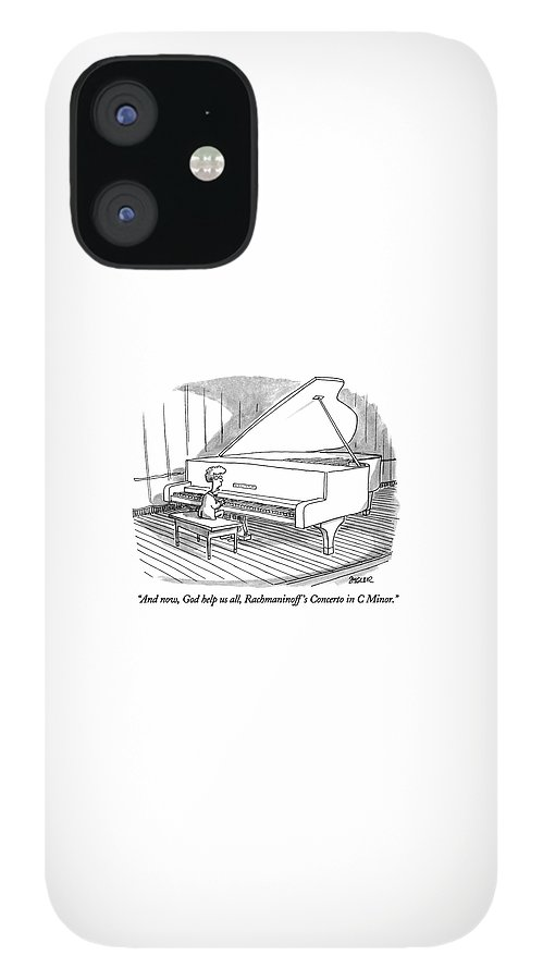And Now, God Help Us All, Rachmaninoff's Concerto iPhone 12 Case