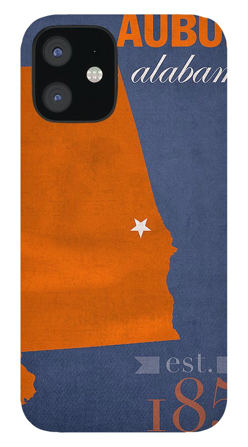Auburn University IPhone 12 Case featuring the mixed media Auburn University Tigers Auburn Alabama College Town State Map Poster Series No 016 by Design Turnpike