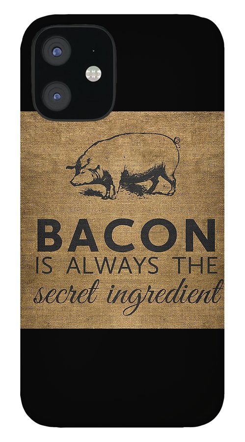 Bacon IPhone 12 Case featuring the digital art Bacon is Always the Secret Ingredient by Nancy Ingersoll