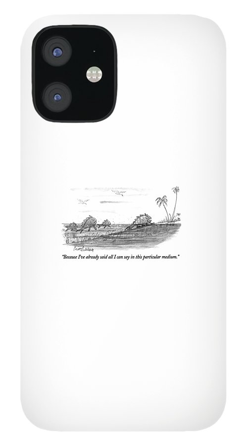 Because I've Already Said All I Can Say In This IPhone 12 Case