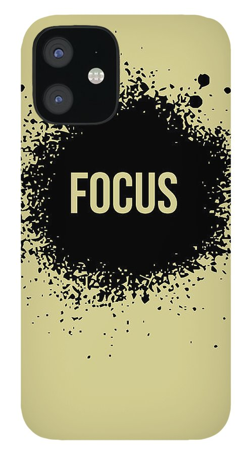Motivational iPhone 12 Case featuring the digital art Focus Poster Grey by Naxart Studio