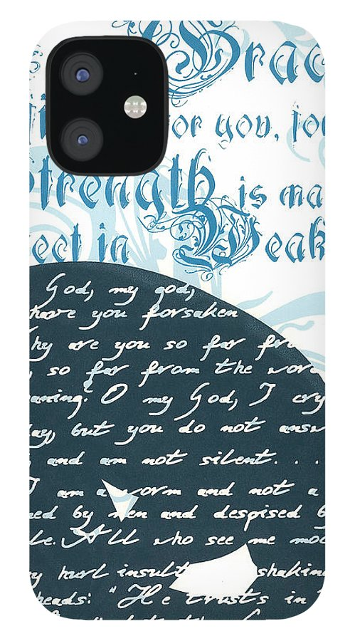 Silk Screen IPhone 12 Case featuring the drawing Grace Sufficient by Holly Carton