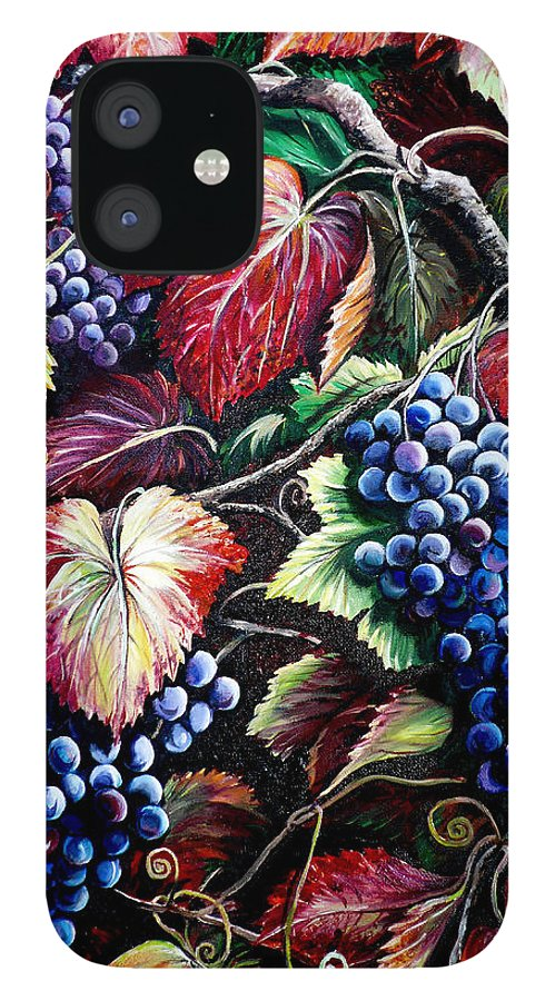 Grapes Painting IPhone 12 Case featuring the painting Harvest Time by Karin Dawn Kelshall- Best