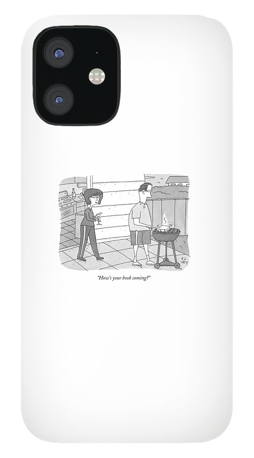 How's Your Book Coming? IPhone 12 Case