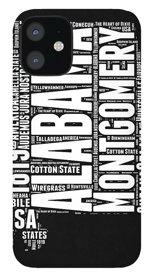 Alabama IPhone 12 Case featuring the digital art Alabama Word Cloud Black and White Map by Naxart Studio
