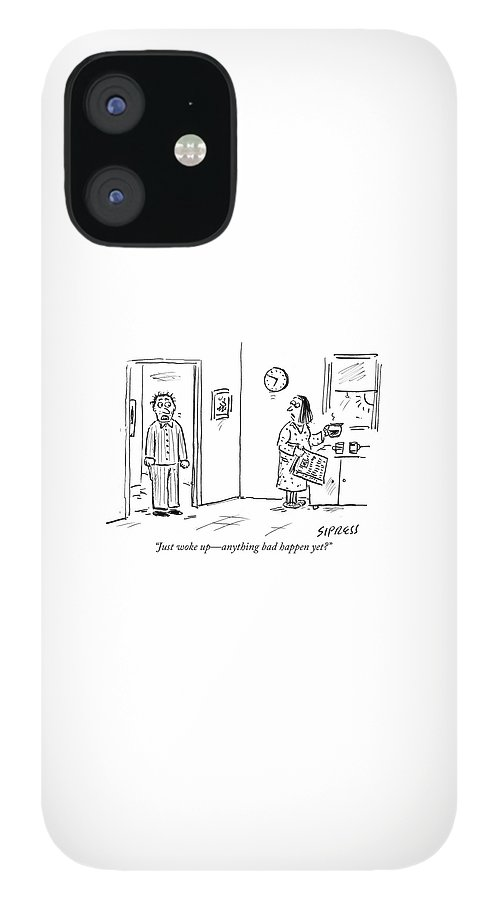 Anything bad happen yet IPhone 12 Case