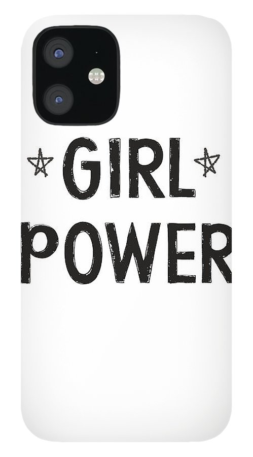Girl Power iPhone 12 Case featuring the digital art Girl Power- Design by Linda Woods by Linda Woods