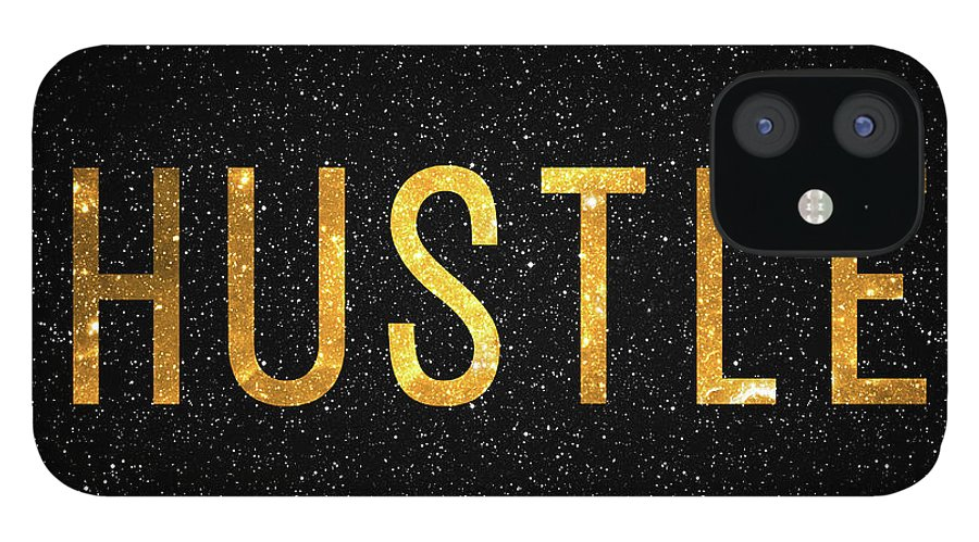 Hustle IPhone 12 Case featuring the digital art Hustle by Zapista OU