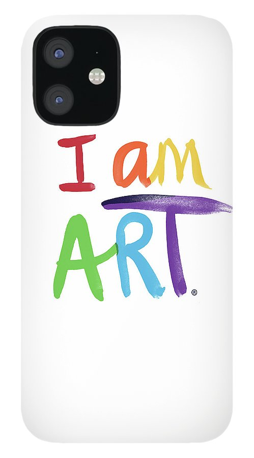 Rainbow iPhone 12 Case featuring the painting I AM ART Rainbow Script- Art by Linda Woods by Linda Woods