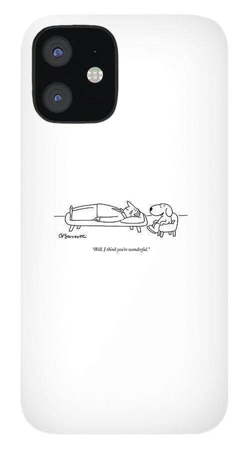 I think you are wonderful IPhone Case