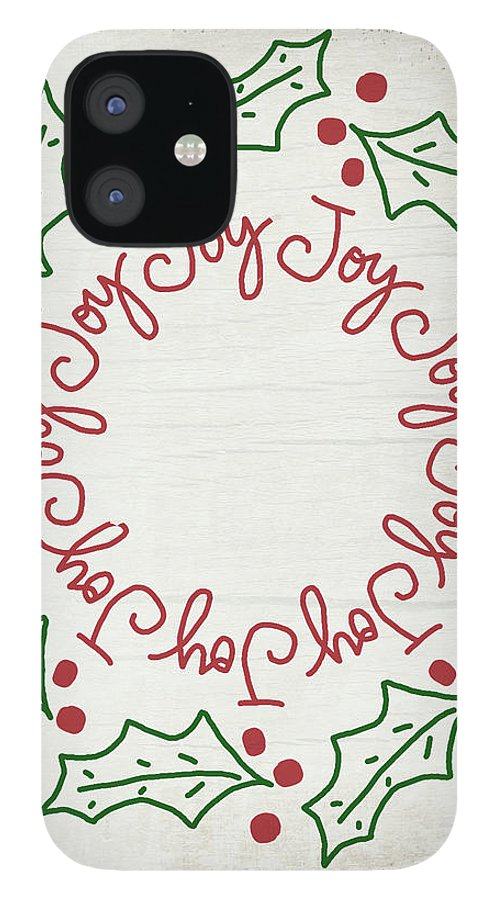 Joy IPhone 12 Case featuring the mixed media Joy Holly Wreath- Art by Linda Woods by Linda Woods