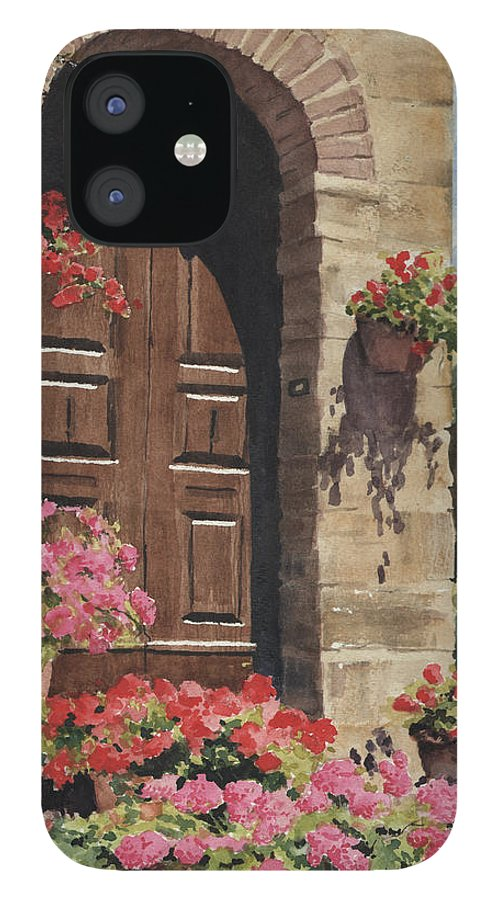 Flowers IPhone 12 Case featuring the painting Tuscan Door by Sam Sidders