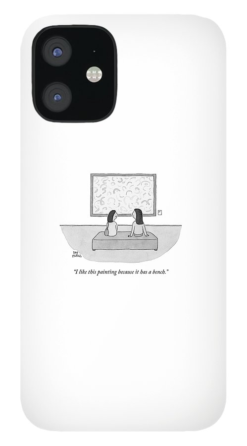 It Has A Bench IPhone 12 Case