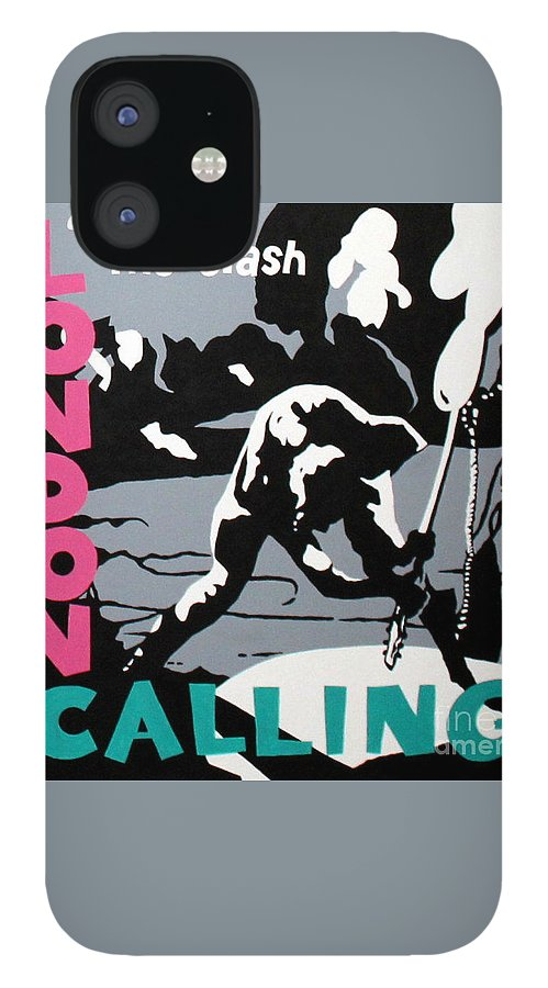 London Calling IPhone 12 Case featuring the painting London Calling The Clash by Amy Belonio