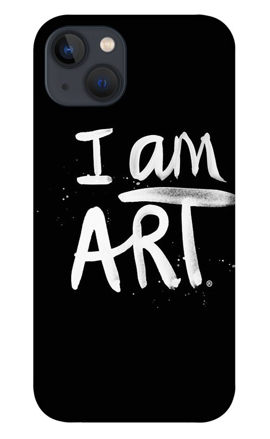 I Am Art iPhone 13 Case featuring the mixed media I Am Art- Painted by Linda Woods