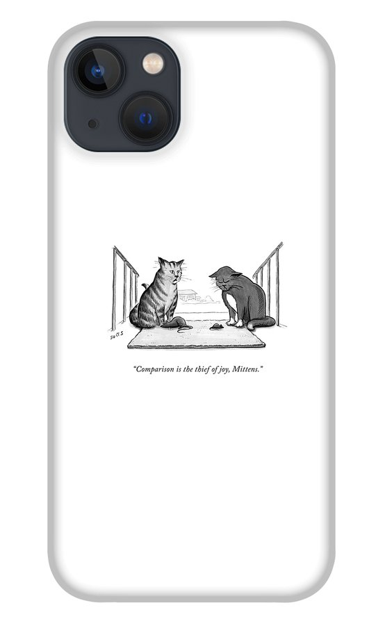 Comparison is the Thief of Joy iPhone 13 Case