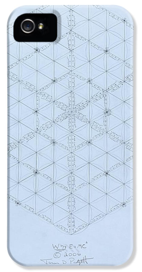 Energy IPhone 5 Case featuring the drawing Why Energy Equals Mass Times The Speed Of Light Squared by Jason Padgett