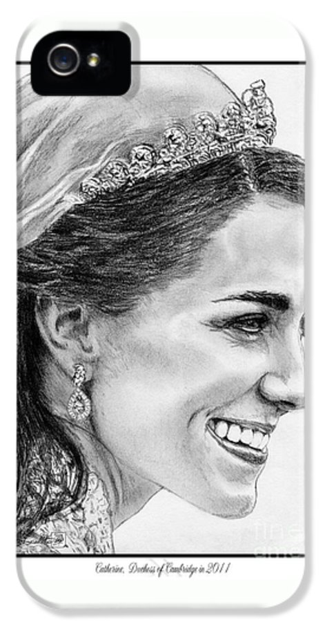 Mccombie IPhone 5 Case featuring the drawing Catherine - Duchess Of Cambridge In 2011 by J McCombie
