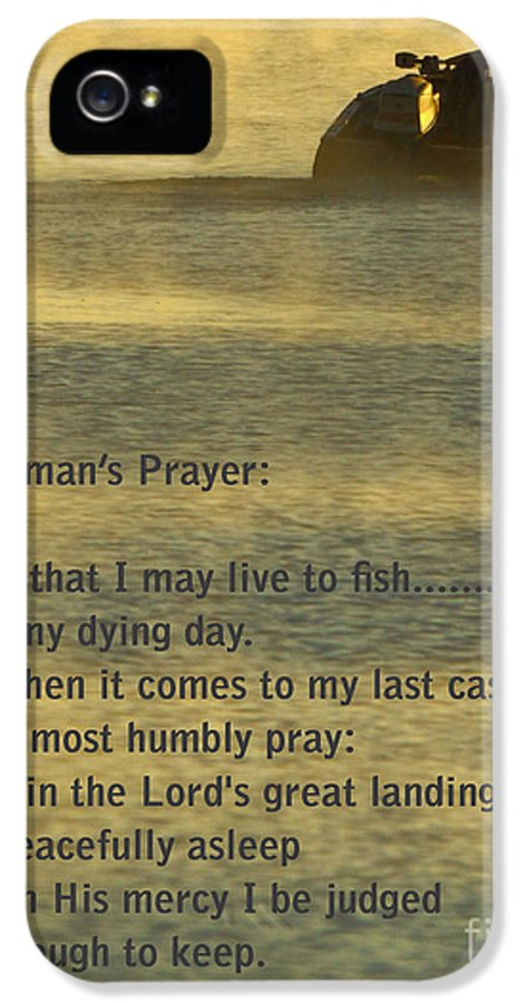 Fishing IPhone 5 Case featuring the photograph Fisherman's Prayer by Robert Frederick