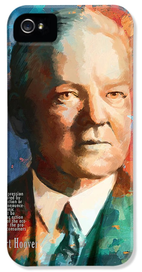 Herbert Hoover IPhone 5 Case featuring the painting Herbert Hoover by Corporate Art Task Force