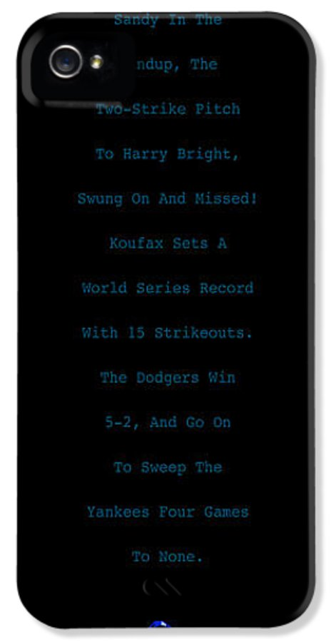 Sandy Koufax IPhone 5 Case featuring the digital art Koufax Dominates Yankees by Ron Regalado