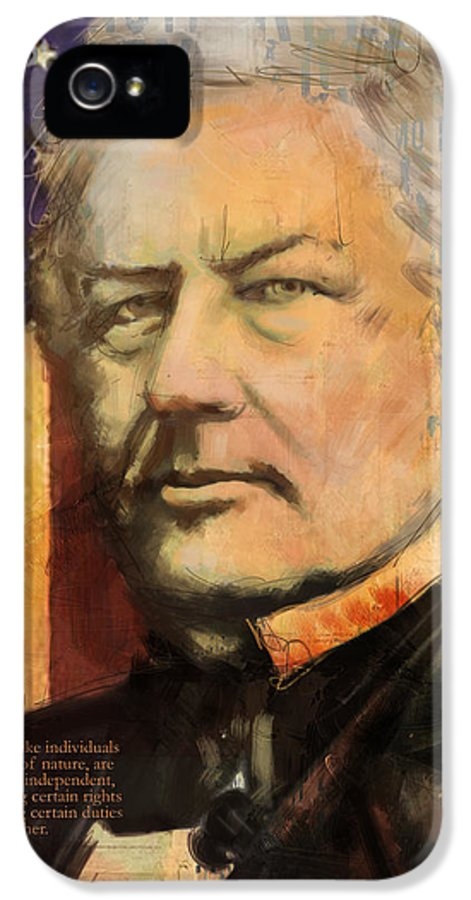 Millard Fillmore IPhone 5 Case featuring the painting Millard Fillmore by Corporate Art Task Force