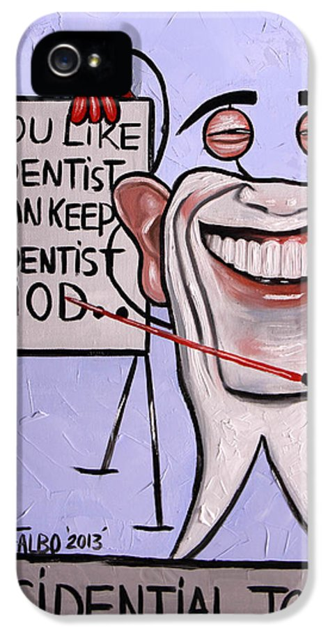 Presidential Tooth IPhone 5 Case featuring the painting Presidential Tooth Dental Art By Anthony Falbo by Anthony Falbo