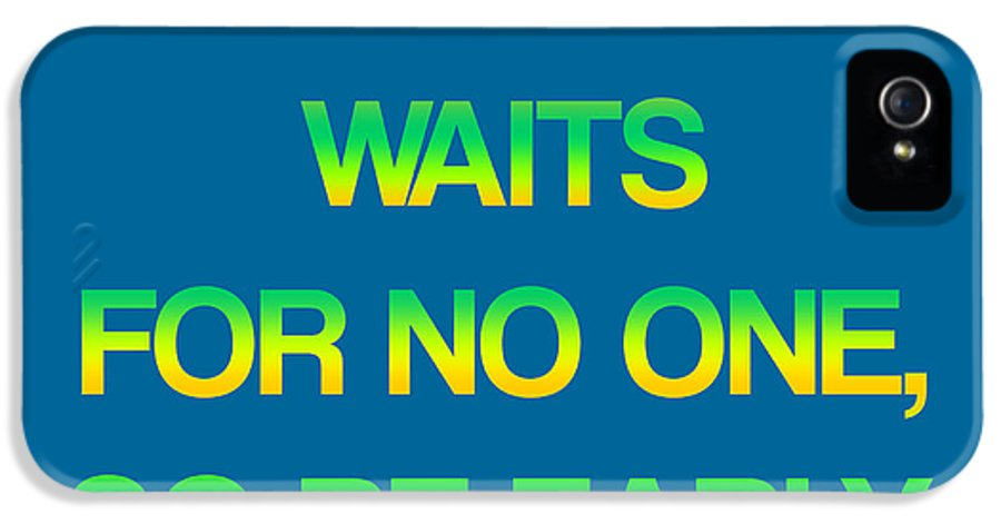 Success Waits IPhone 5 Case featuring the digital art Success Waits For No One by Jera Sky