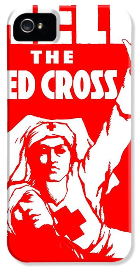 Red Cross IPhone 5 Case featuring the photograph War Poster - Ww1 - Help The Red Cross by Benjamin Yeager