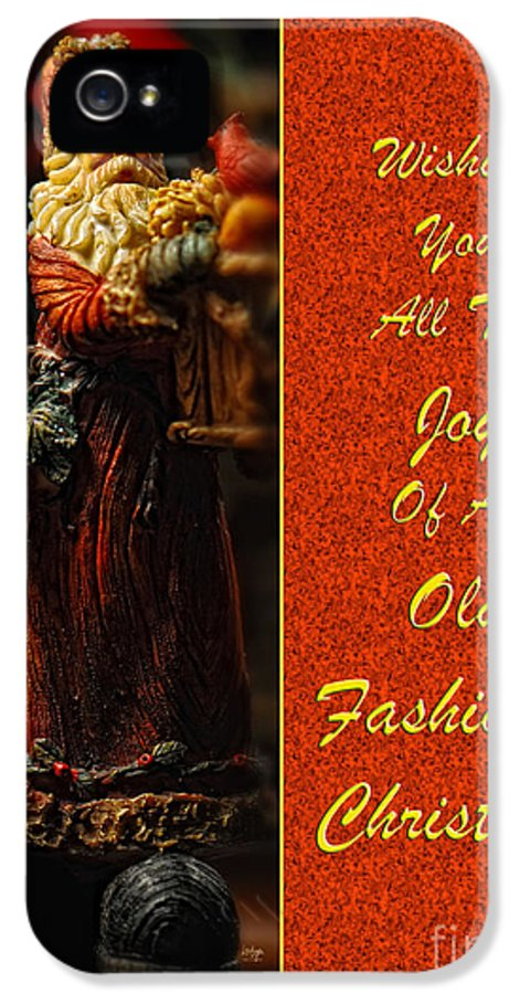 Christmas IPhone 5 Case featuring the photograph Old Fashioned Santa Christmas Card by Lois Bryan