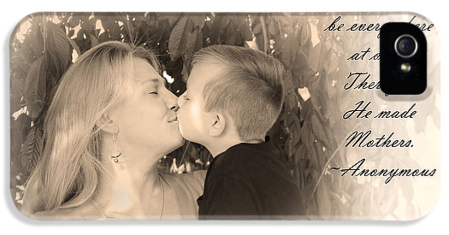 Art IPhone 5 Case featuring the photograph Why He Made Mothers by Kelly Hazel