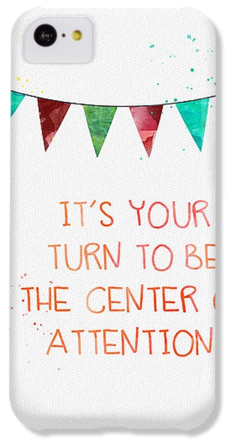 Birthday IPhone 5c Case featuring the mixed media Center Of Attention- Card by Linda Woods