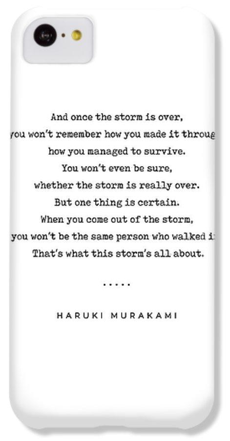 Haruki Murakami IPhone 5c Case featuring the mixed media Haruki Murakami Quote 01 - Typewriter Quote - Minimal, Modern, Classy, Sophisticated Art Prints by Studio Grafiikka