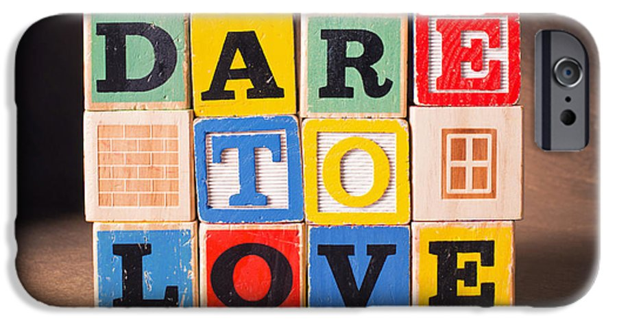Dare To Love IPhone 6 Case featuring the photograph Dare To Love by Art Whitton