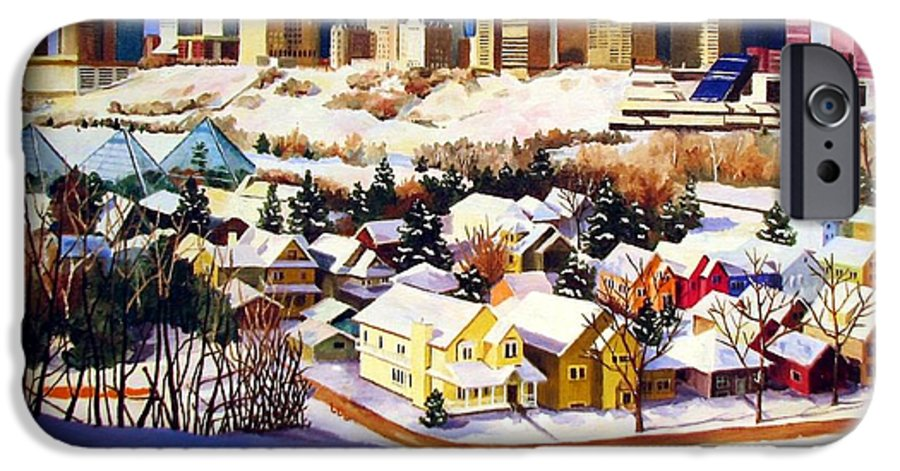 Urbanscape IPhone 6 Case featuring the painting Edmonton In Winter by Nel Kwiatkowska