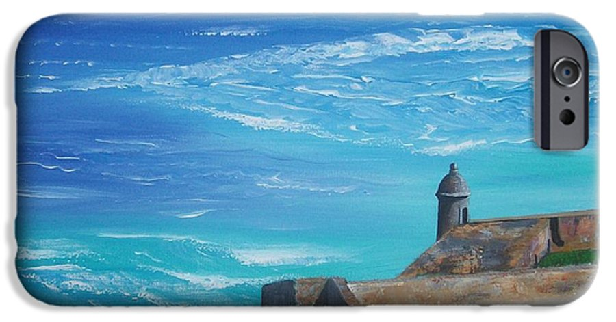 El Morro Ii IPhone 6 Case featuring the painting El Morro II by Tony Rodriguez