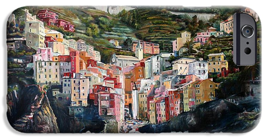Cinque Terre IPhone 6 Case featuring the painting Riomaggiore Glory- Cinque Terre by Jennifer Lycke