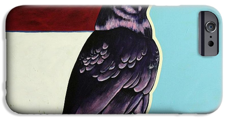Wildlife IPhone 6 Case featuring the painting The Gossip - Raven by Joe Triano