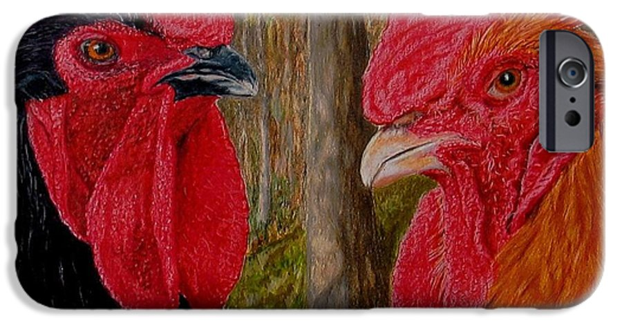 Roosters IPhone 6 Case featuring the painting Who You Calling Chicken by Karen Ilari