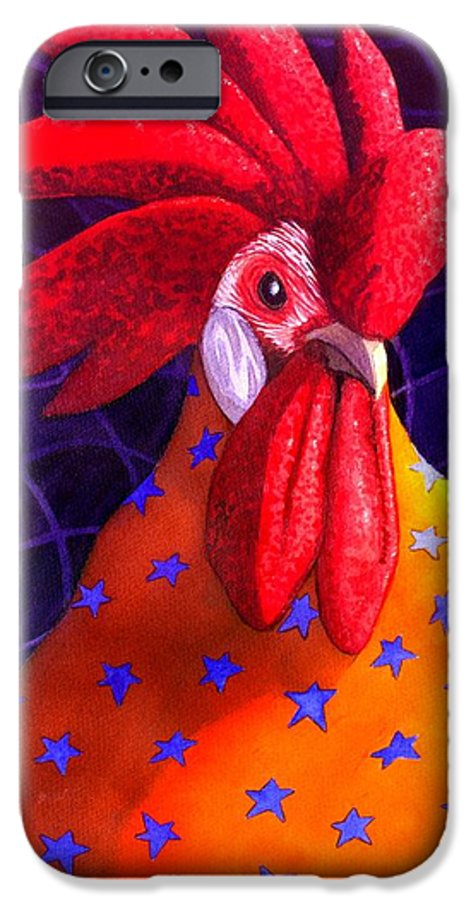 Rooster IPhone 6 Case featuring the painting Cock A Doodle Dude by Catherine G McElroy