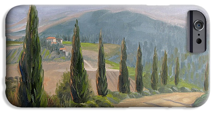 Landscape IPhone 6 Case featuring the painting Tuscany Road by Jay Johnson