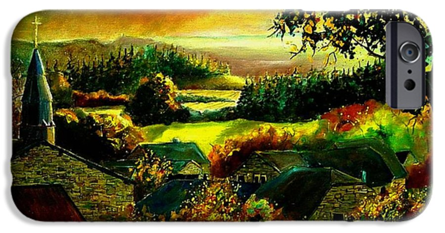 Landscape IPhone 6 Case featuring the painting Autumn In Our Village Ardennes by Pol Ledent