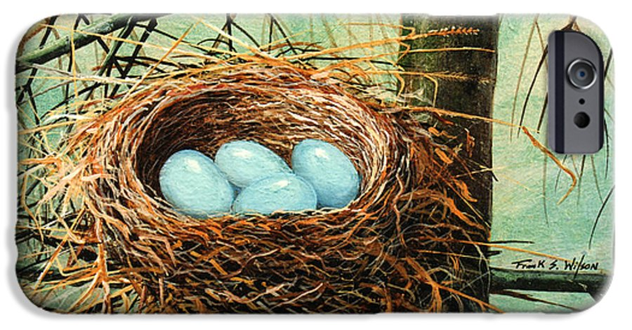 Wildlife IPhone 6 Case featuring the painting Blue Eggs In Nest by Frank Wilson
