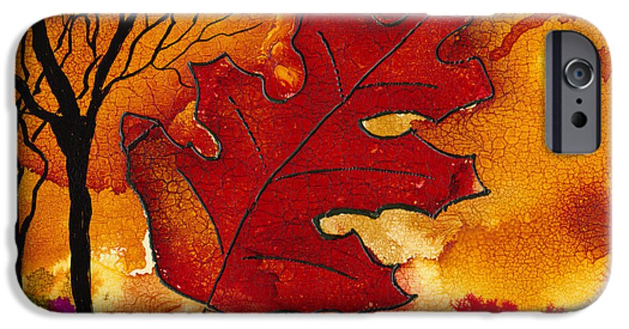 Fire IPhone 6 Case featuring the painting Firestorm by Susan Kubes