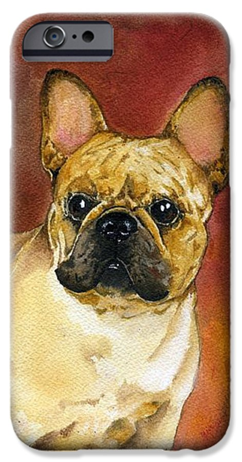 French Bulldog IPhone 6 Case featuring the painting French Bulldog by Kathleen Sepulveda