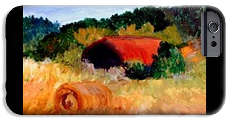 Hayrolls IPhone 6 Case featuring the painting Hayrolls by Gail Kirtz