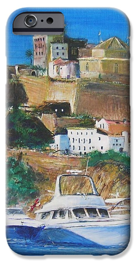 Original Landscape Painting IPhone 6 Case featuring the painting Ibiza Town by Lizzy Forrester